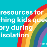 five resources for teaching kids queer history during self-isolation