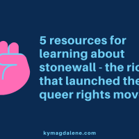 5 resources for learning about stonewall - the riots that launched the queer rights movement